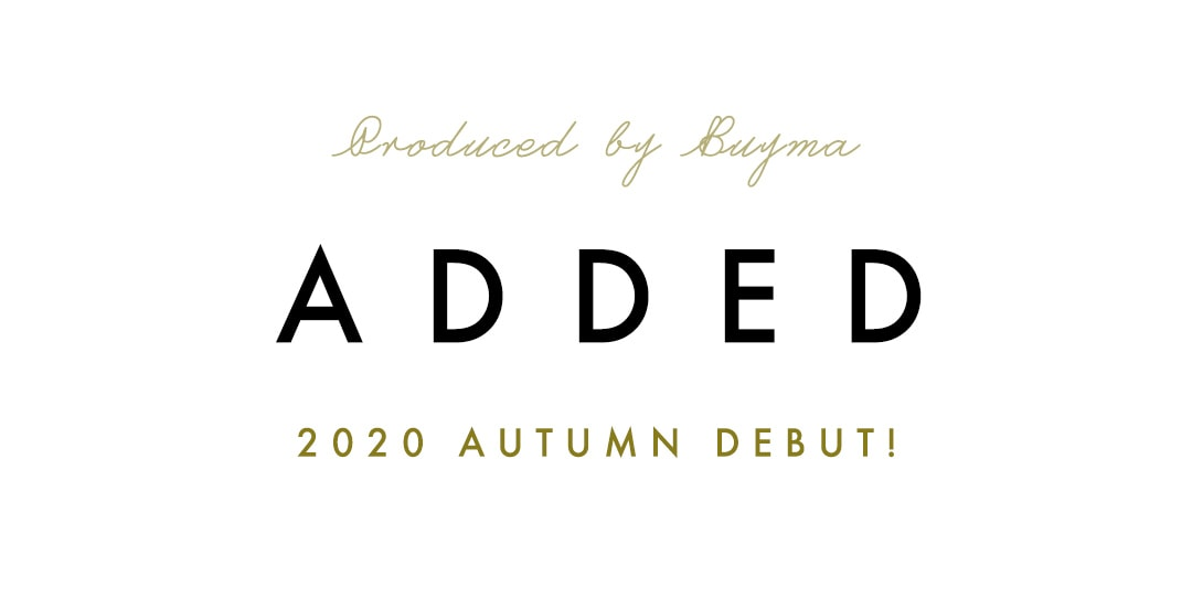 ADDED 2020 AUTUMN DEBUT