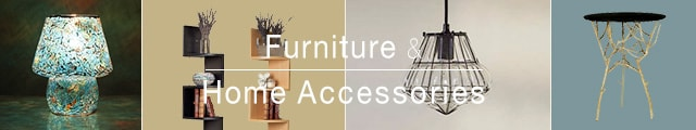 Furniture and Home Accessories