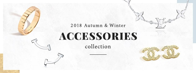 2018 Autumn &Winter<br>ACCESSORIES COLLECTION