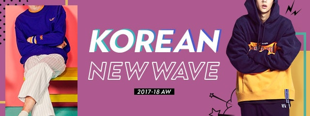 KOREAN NEW WAVE 2017AW