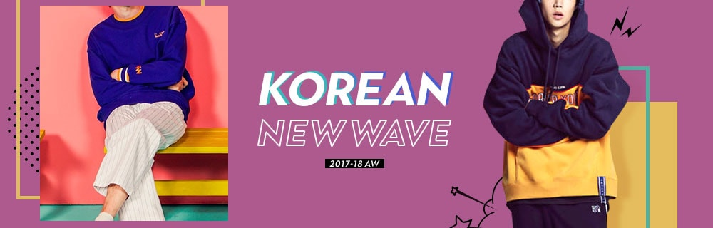 KOREAN NEW WAVE 2017-18 AW