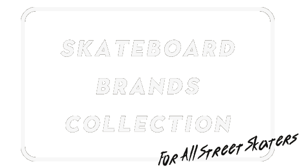 SKATER BRAND COLLECTION