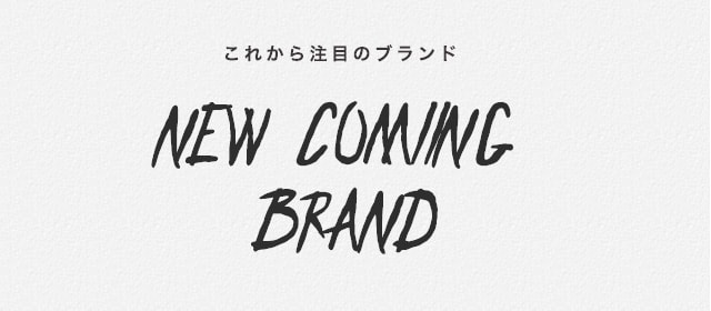 NEW COMMING BRAND