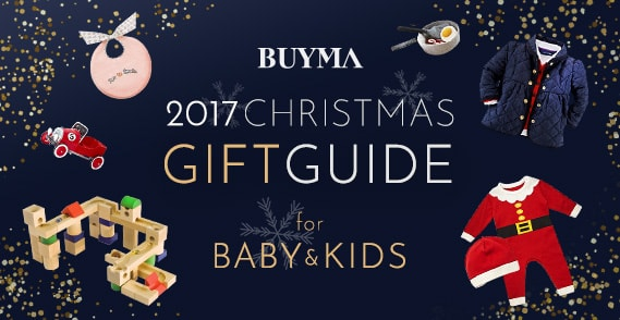2017 XMAS GIFT GUIDE FOR BABY & KIDS